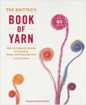 The Knitter's Book Of Yarn by ClaraParkes